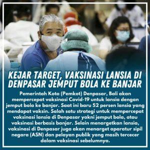 Kejar Target, Vaksinasi Lansia di Denpasar Jemput Bola ke Banjar