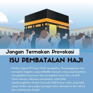 Jangan Termakan Provokasi Isu Pembatalan Haji