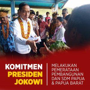 Komitmen Presiden Jokowi Membangun Papua